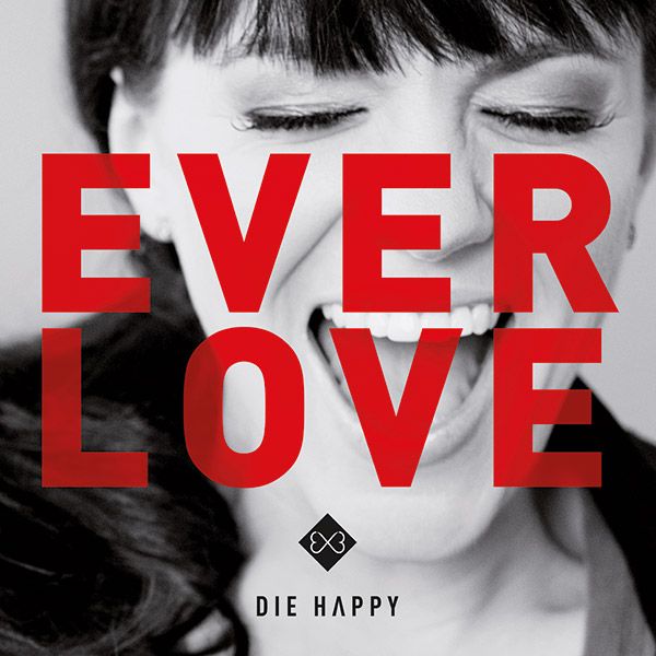 Die-Happy_Everlove_600