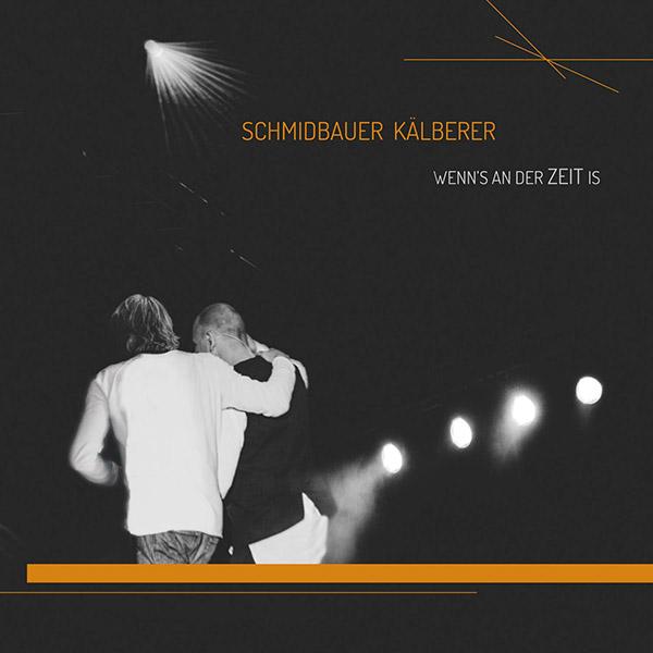 Schmidbauer-Kälberer_Wenn-s-an-der-Zeit-is_-COVER_600